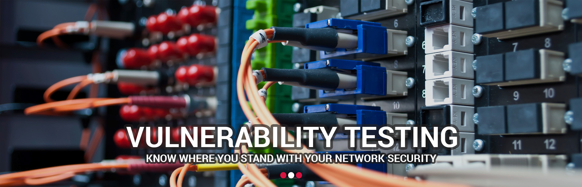 Vulnerability Testing - Know where you stand with your network secuirty